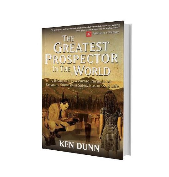 Author Ken Dunns Book Greatest Prospector Cover